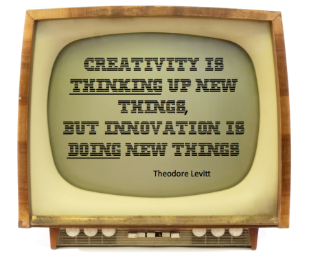 Creativity is thinking up new things, innovation is doing new things finno
